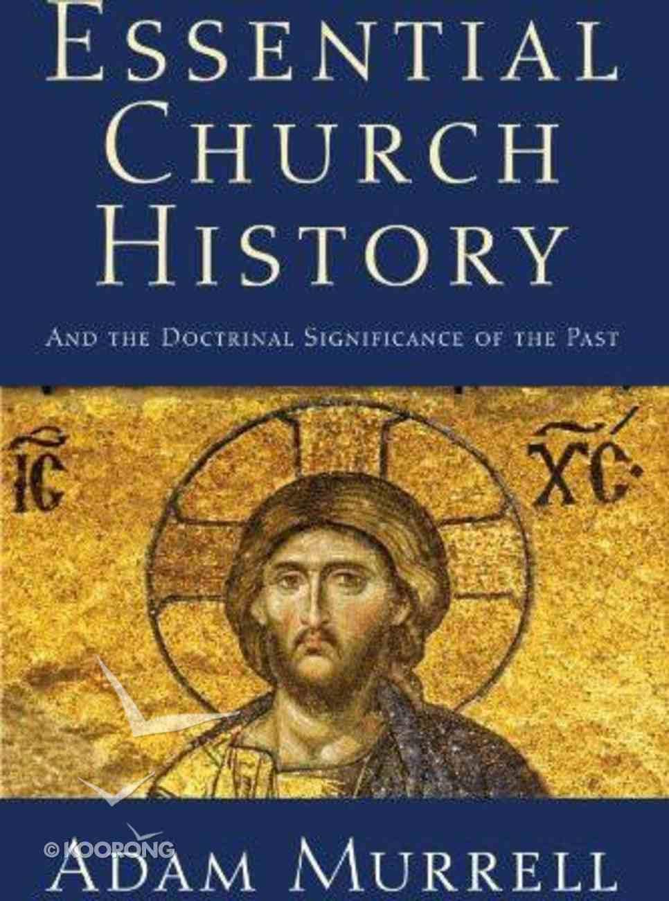 Essential Church History eBook