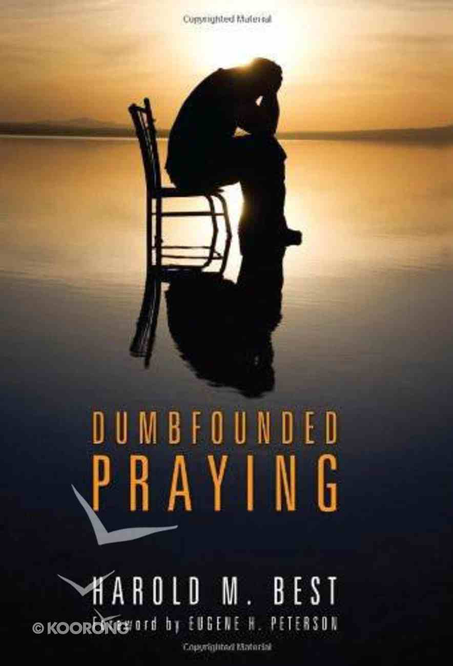 Dumbfounded Praying eBook