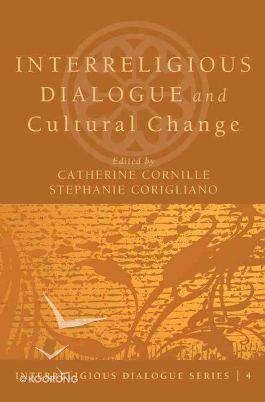 Interreligious Dialogue and Cultural Change eBook