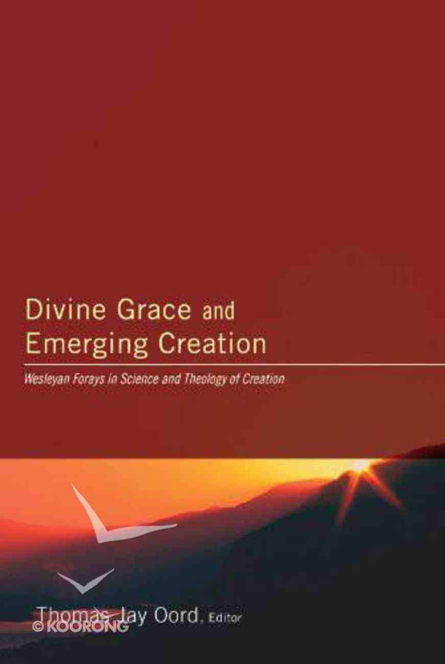 Divine Grace and Emerging Creation eBook