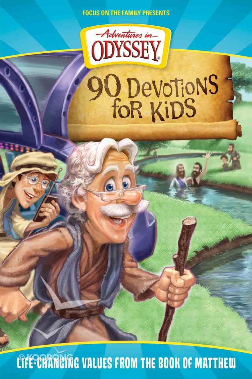 90 Devotions For Kids in Matthew (Adventures In Odyssey Imagination Station (Aio) Series) eBook