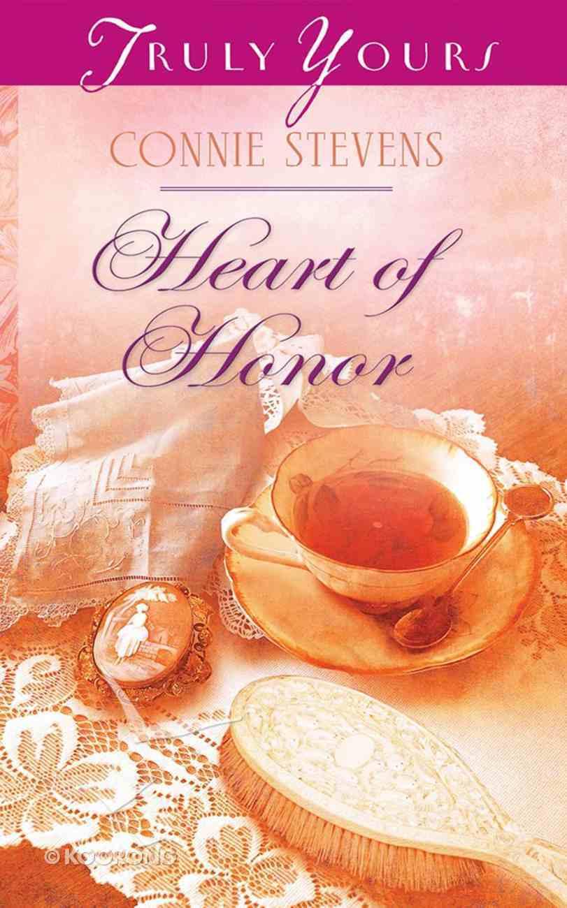 Heart of Honor (#995 in Heartsong Series) eBook