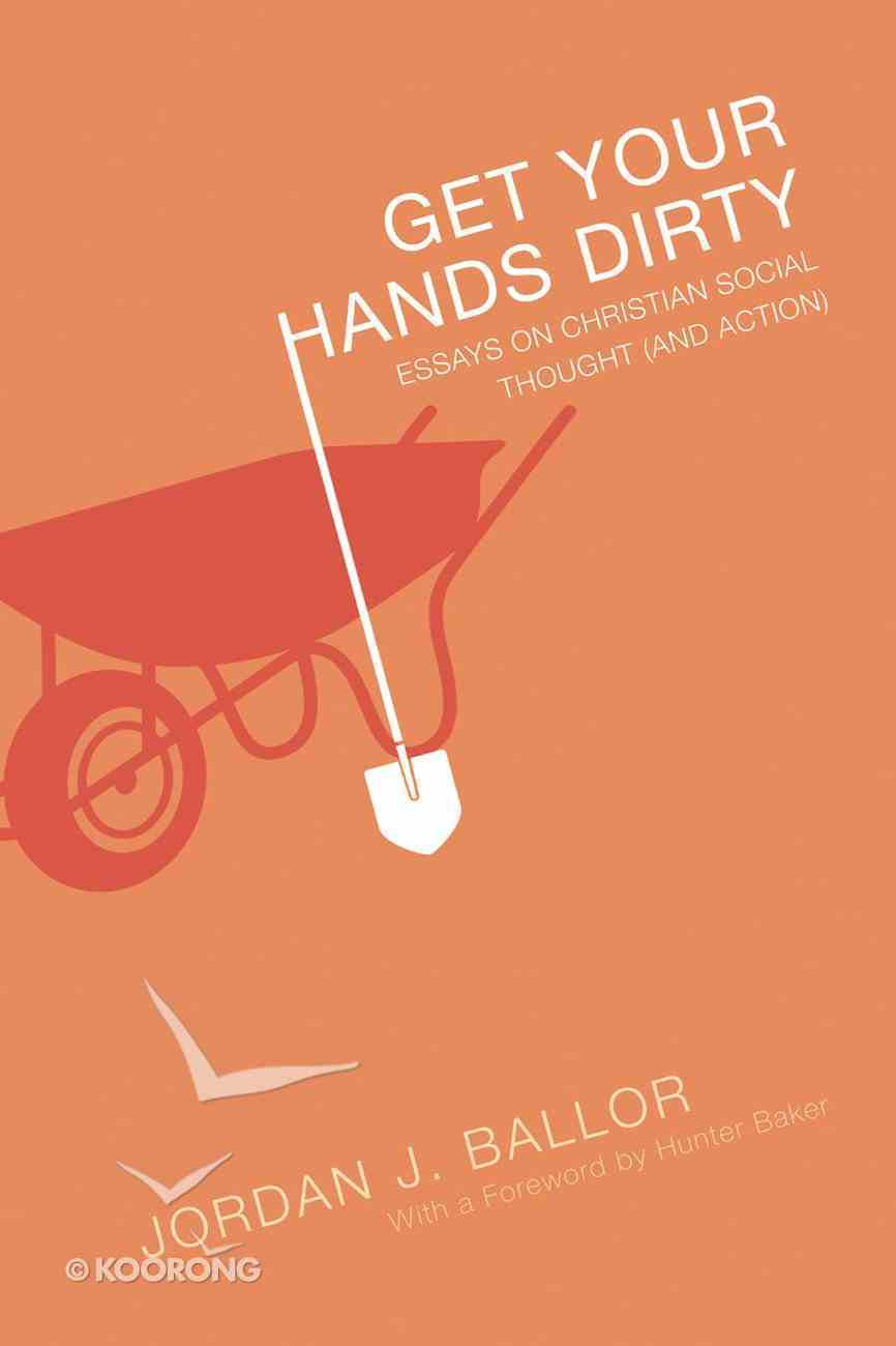 Get Your Hands Dirty Paperback