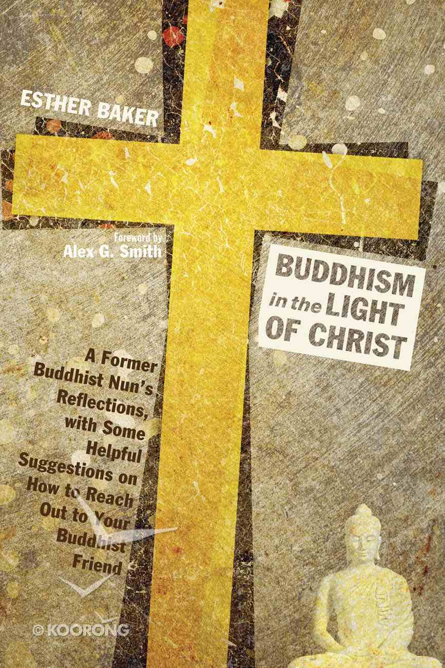 Buddhism in the Light of Christ Paperback