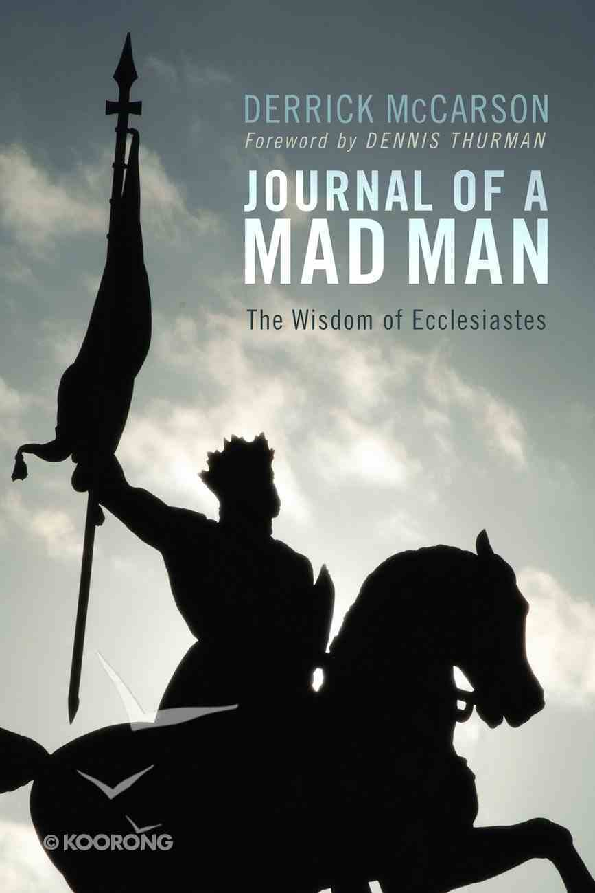 Journal of a Mad Man Paperback