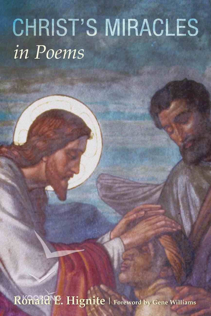 Christ's Miracles in Poems Paperback