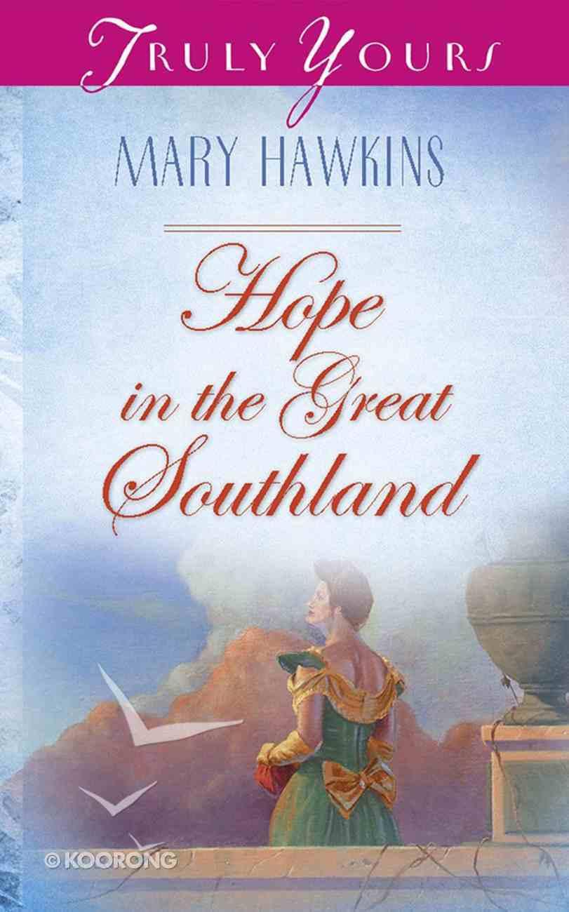 Hope in the Great Southland (Heartsong Series) eBook