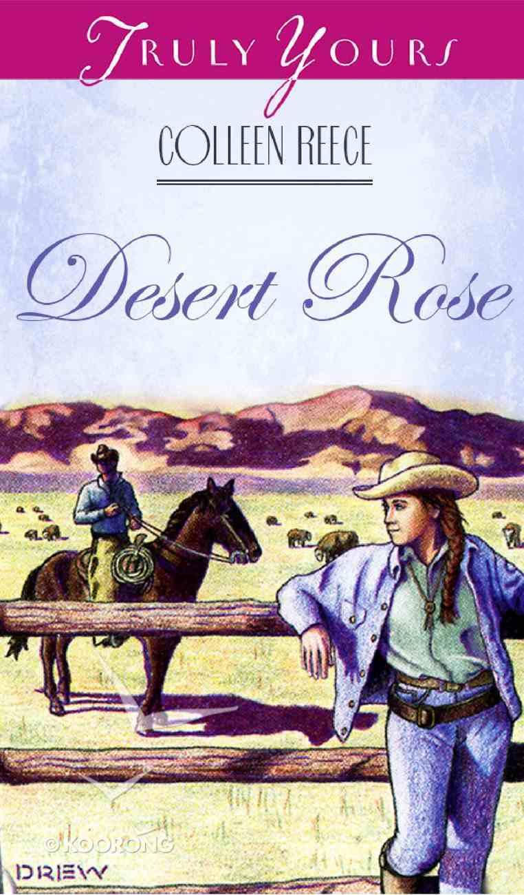 Desert Rose (#08 in Heartsong Series) eBook