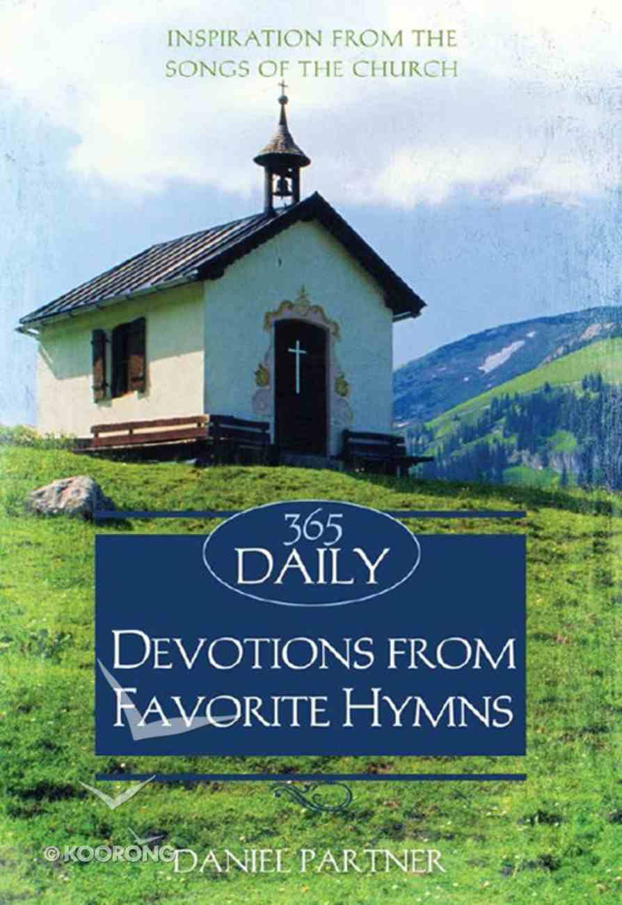 365 Daily Devotions From Favorite Hymns (365 Daily Devotions Series) eBook