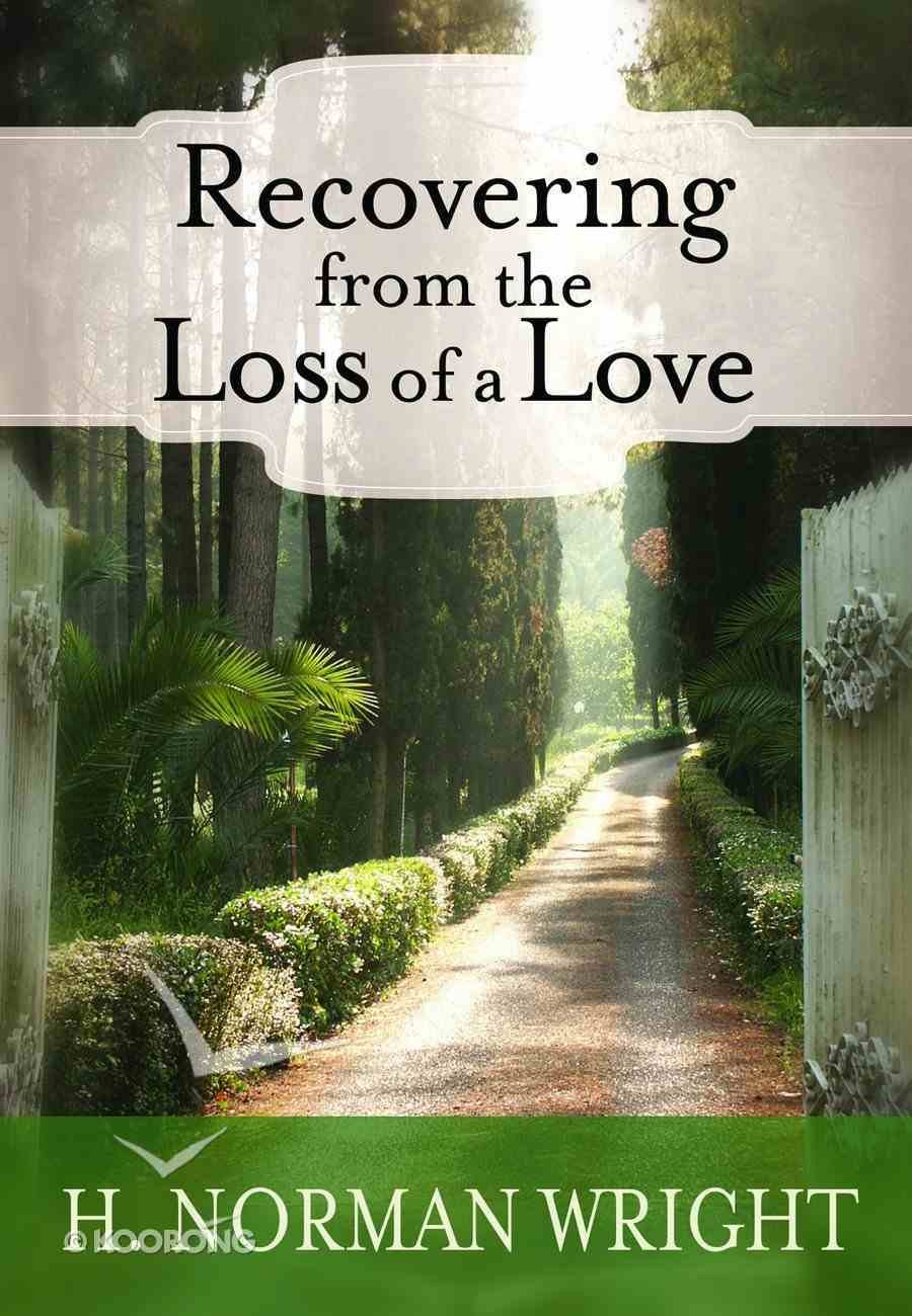Recovering From the Loss of a Love Paperback