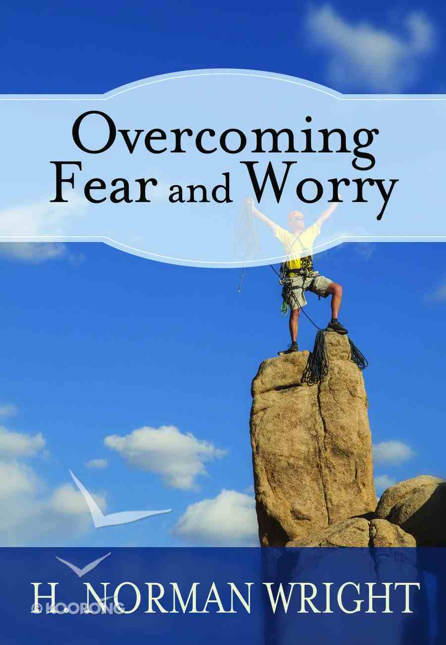 Overcoming Fear and Worry Paperback