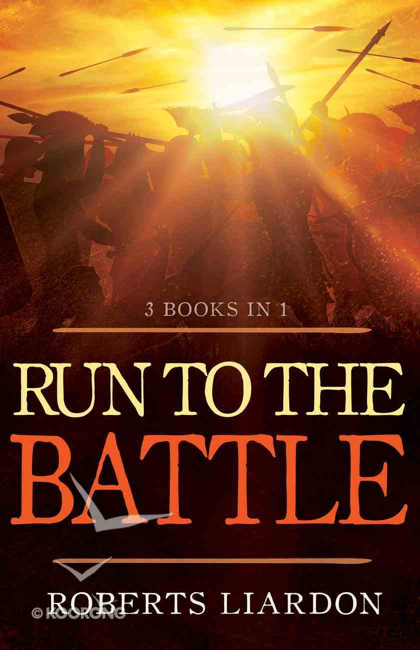 Run to the Battle (3 Books In 1) Paperback