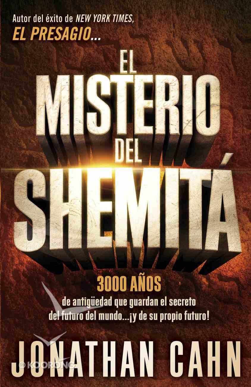 El Misterio Del Shemit (The Mystery Of The Shemitah) eBook