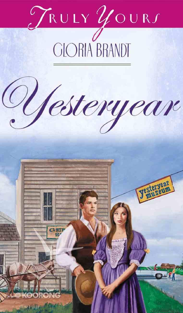 Yesteryear (#418 in Heartsong Series) eBook