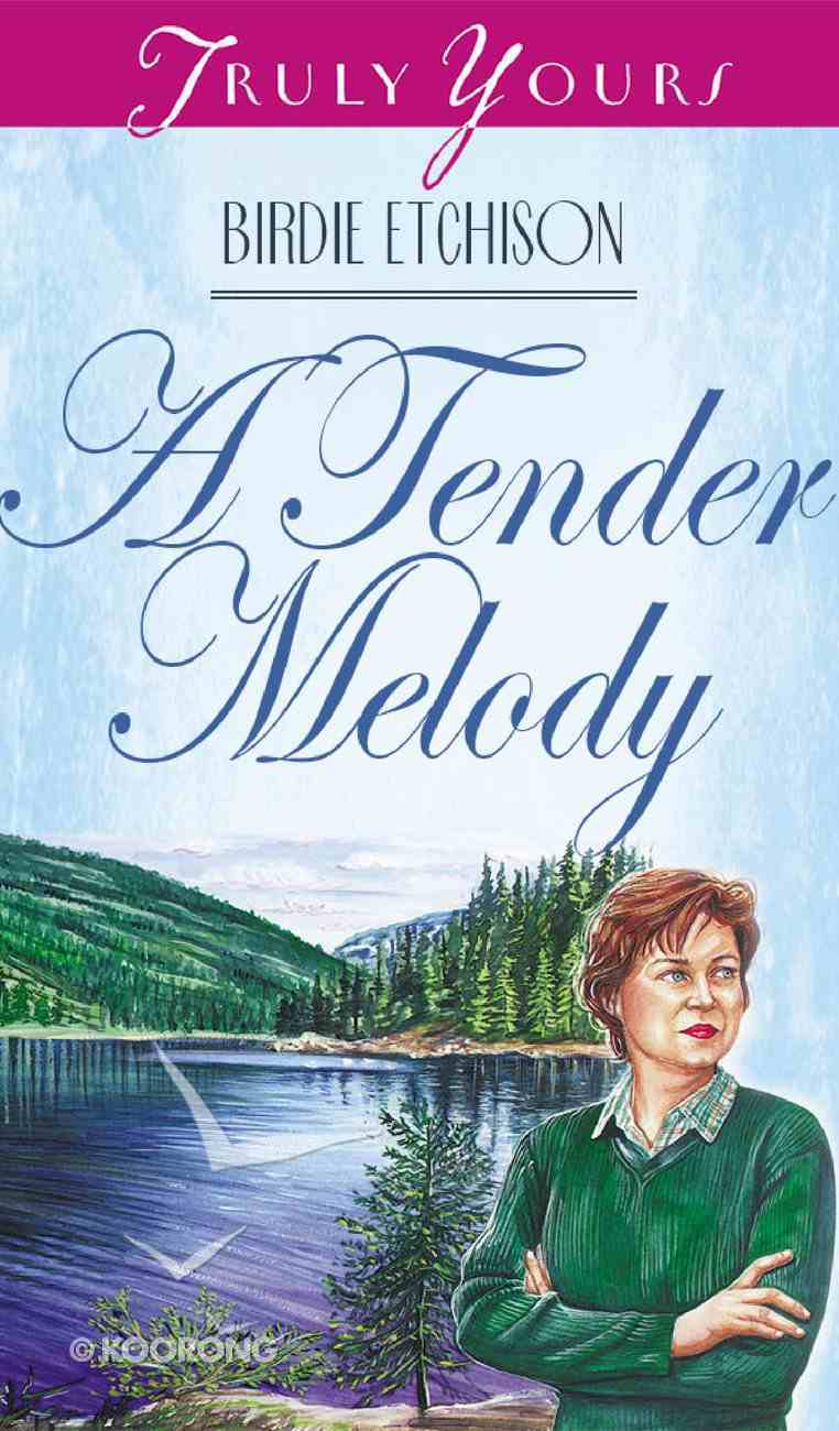 A Tender Melody (#326 in Heartsong Series) eBook