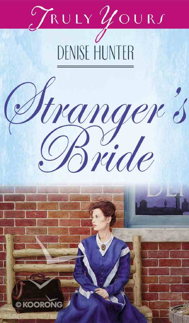 Stranger's Bride (#328 in Heartsong Series) eBook