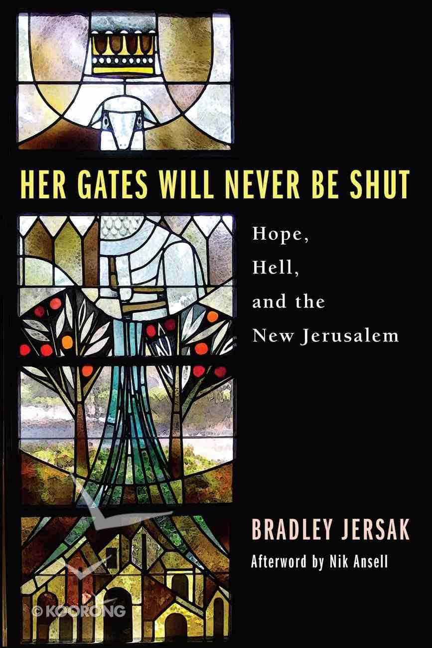 Her Gates Will Never Be Shut eBook