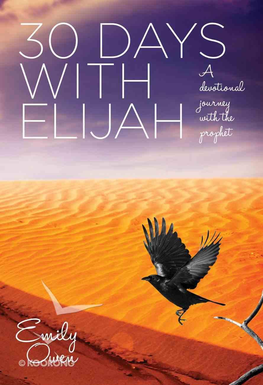 30 Days With Elijah eBook