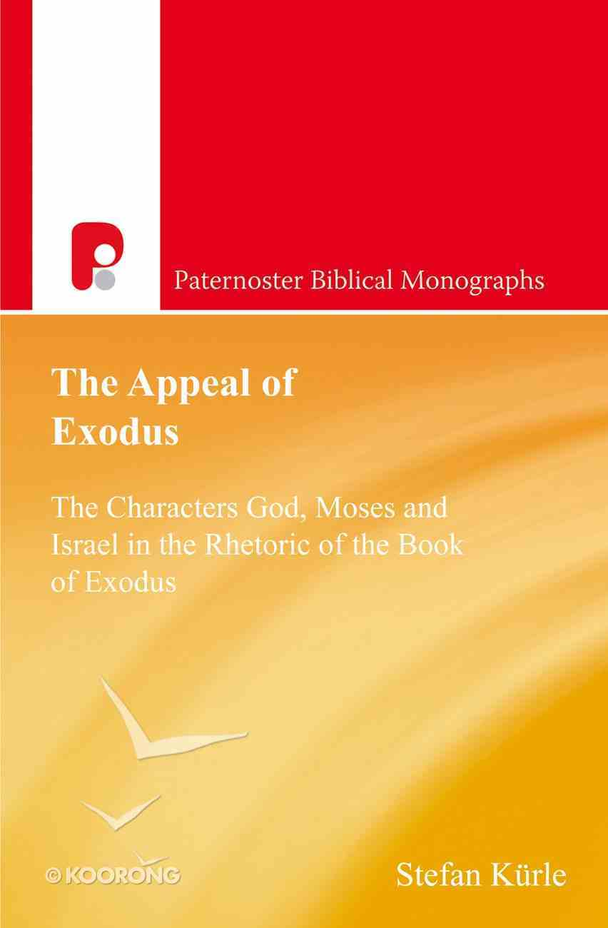 The Appeal of Exodus (Paternoster Theological Monographs Series) eBook