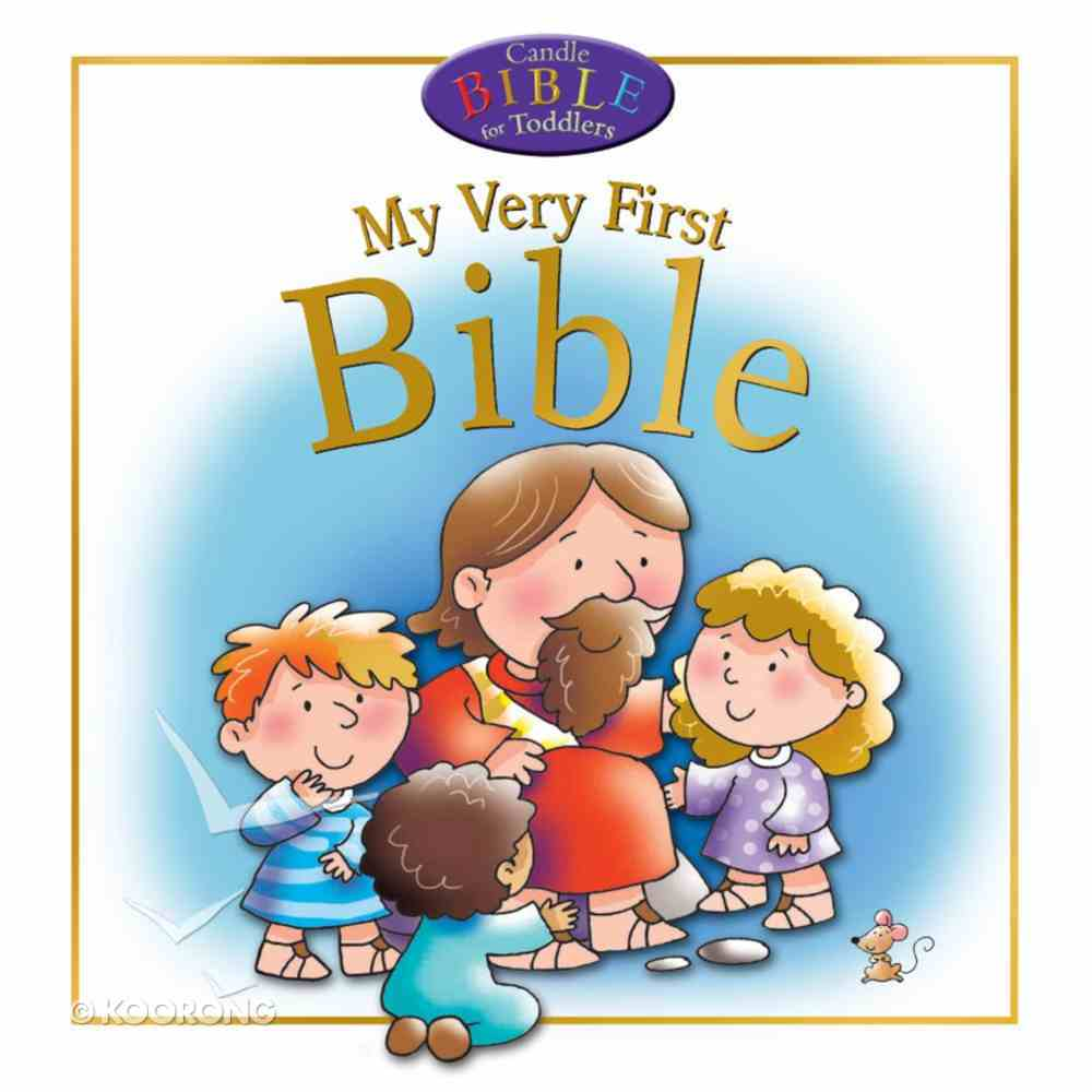 My Very First Bible (Candle Bible For Toddlers Series) eBook