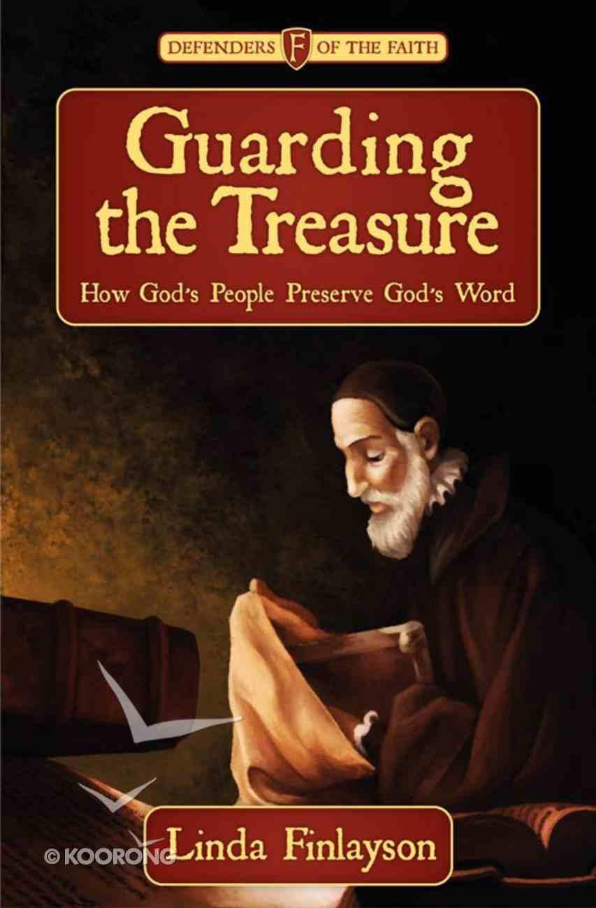 Guarding the Treasure (Defenders Of The Faith Series) eBook