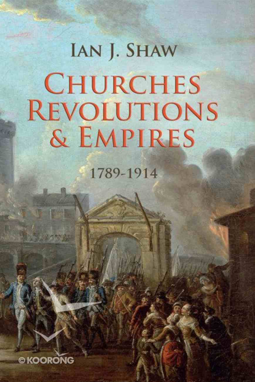 Churches, Revolutions and Empires (1789-1914) eBook