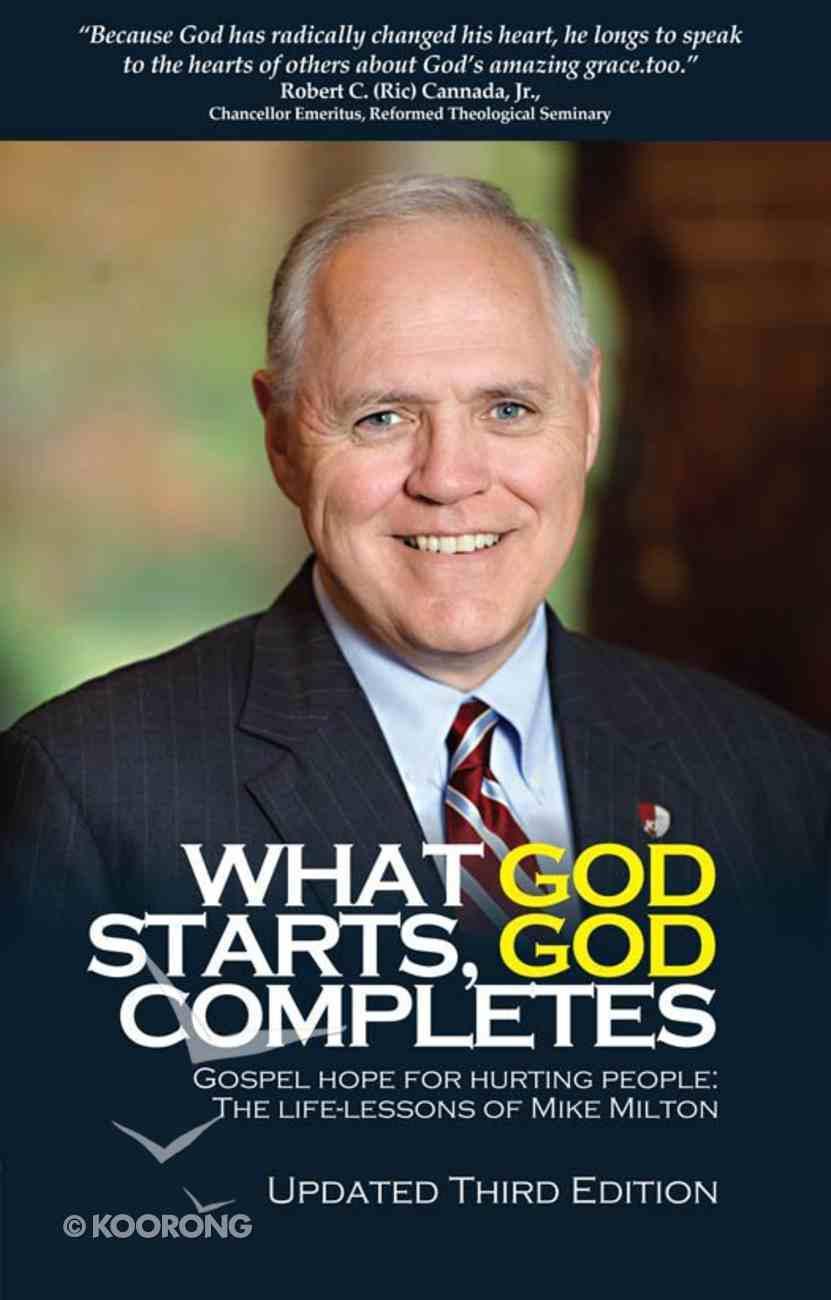 What God Starts, God Completes eBook
