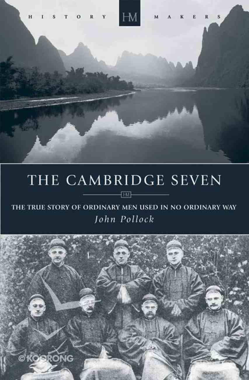 The Cambridge Seven (Historymakers Series) eBook