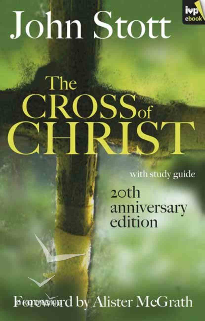 The Cross of Christ (With Study Guide) eBook
