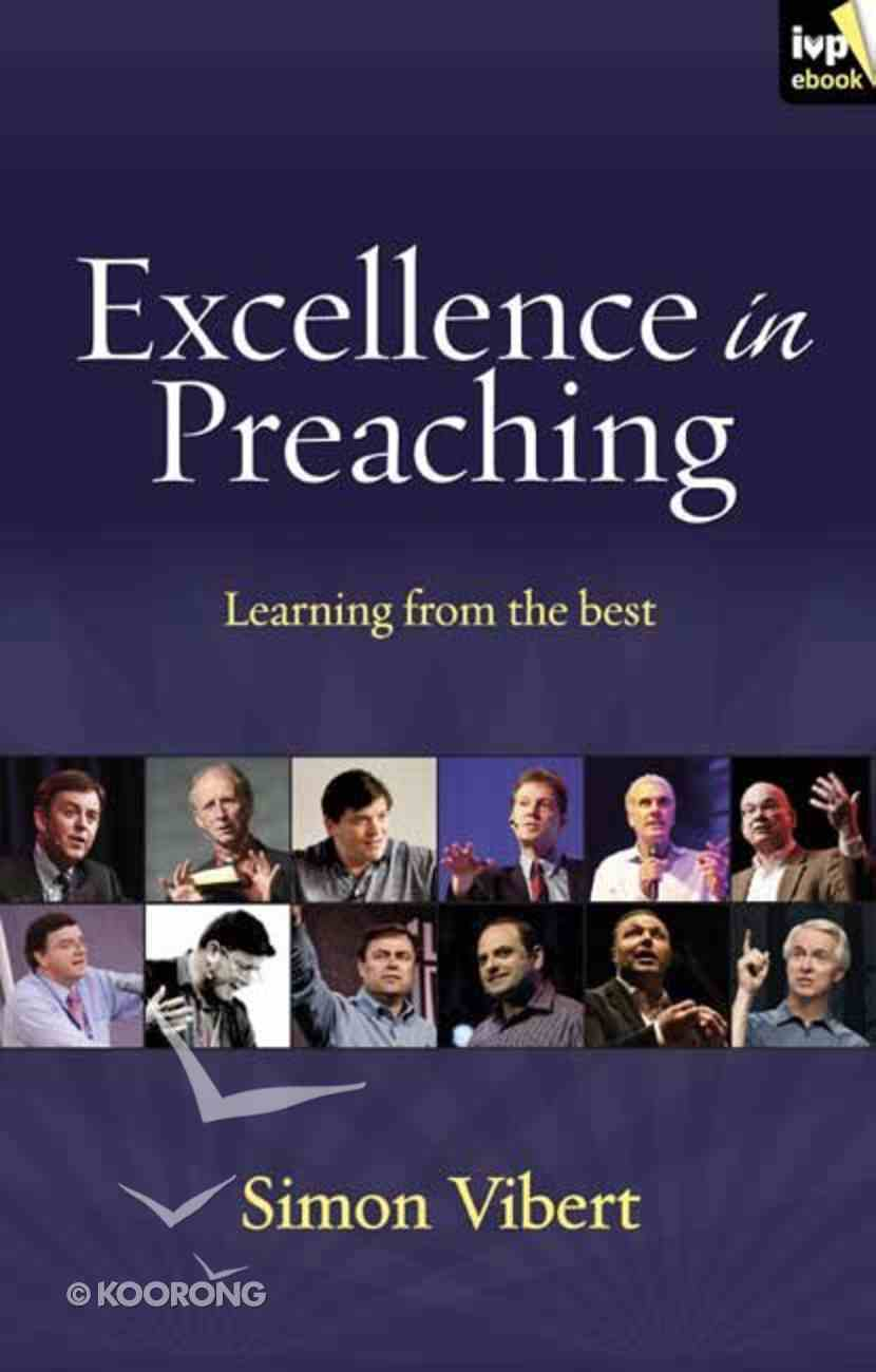 Excellence in Preaching: Learning From the Best eBook
