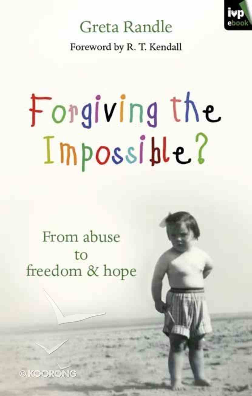 Forgiving the Impossible? eBook