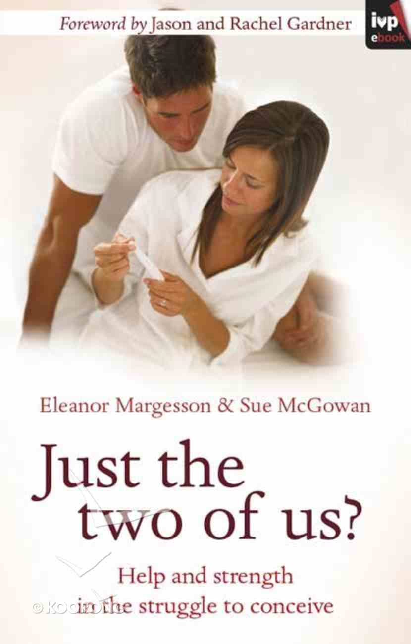 Just the Two of Us? eBook