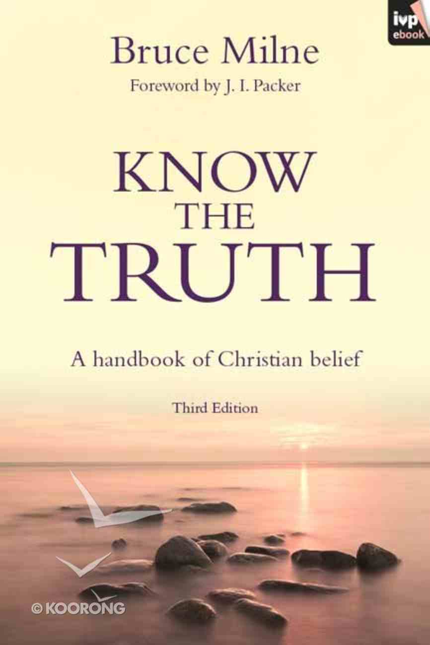 Know the Truth (3rd Edition & 2009) eBook