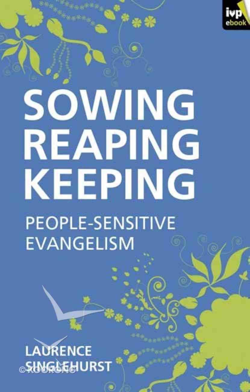 Sowing, Reaping, Keeping eBook