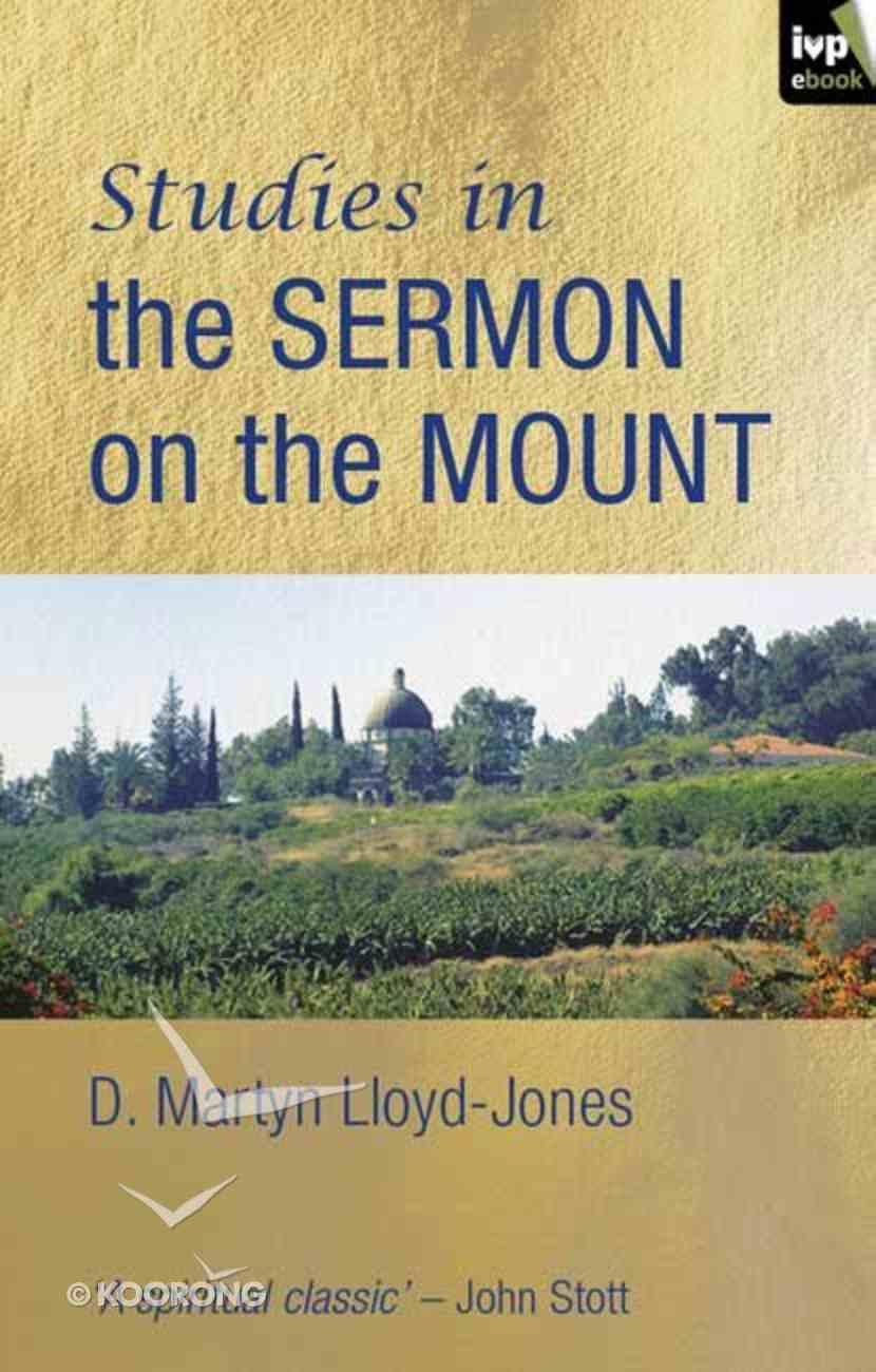 Studies in the Sermon on the Mount eBook
