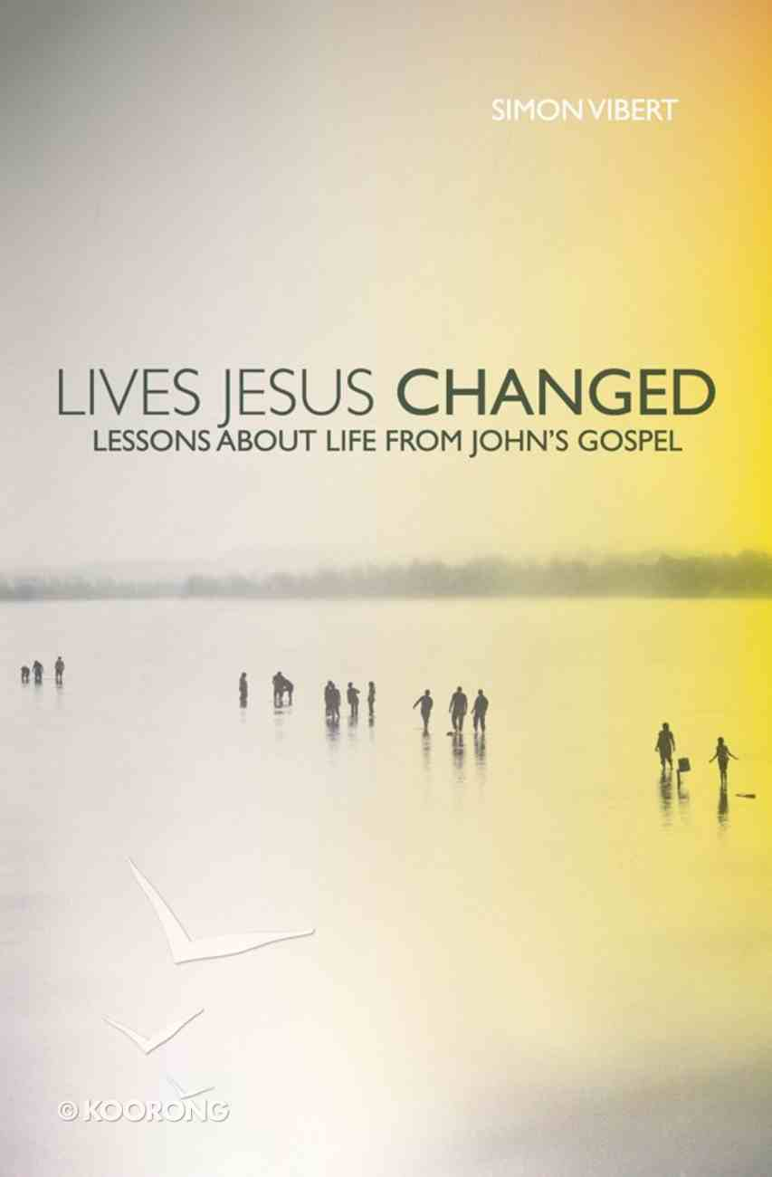 Lives Jesus Changed eBook