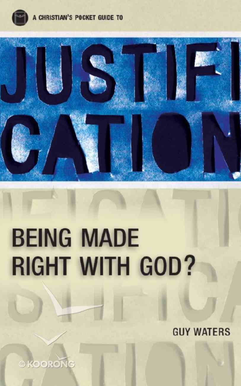 Justification: Being Made Right With God eBook