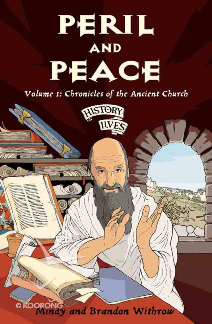 Peril and Peace (#01 in History Lives Series) eBook