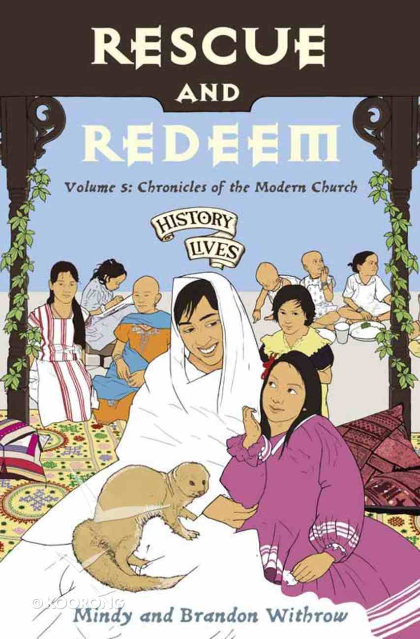 Rescue and Redeem (#5 in History Lives Series) eBook