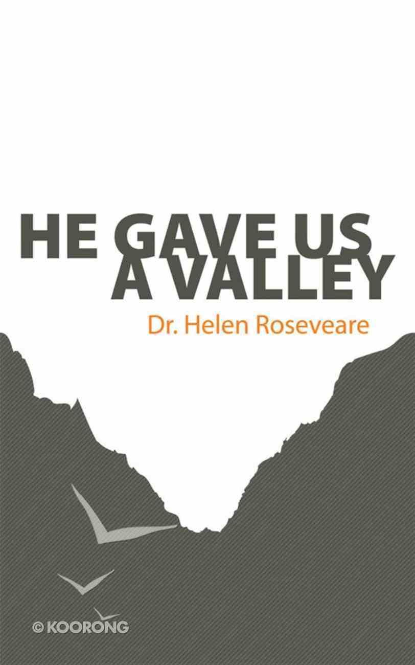 He Gave Us a Valley (Helen Roseveare) eBook
