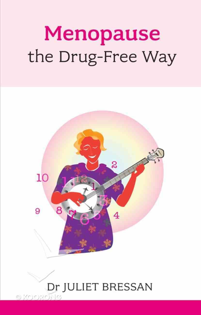 Menopause the Drug-Free Way eBook