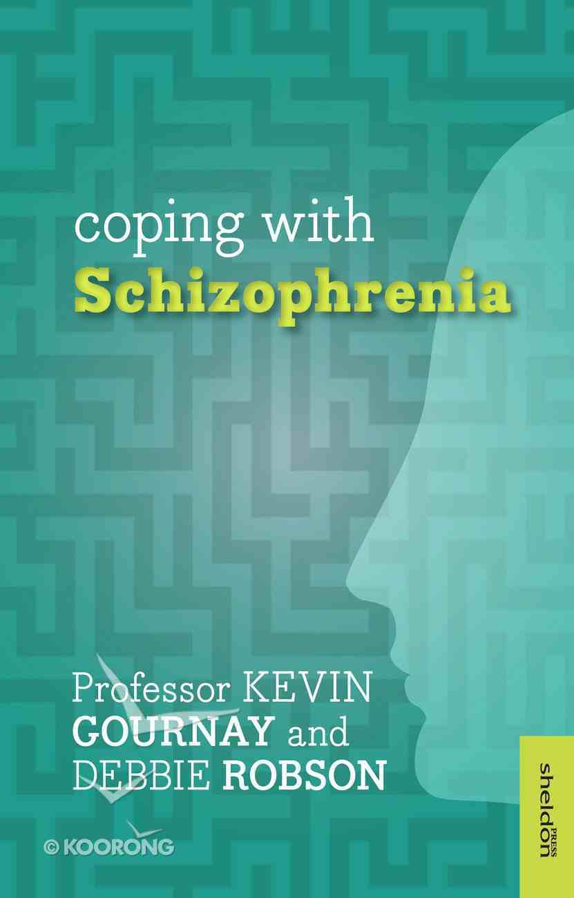 Coping With Schizophrenia Paperback