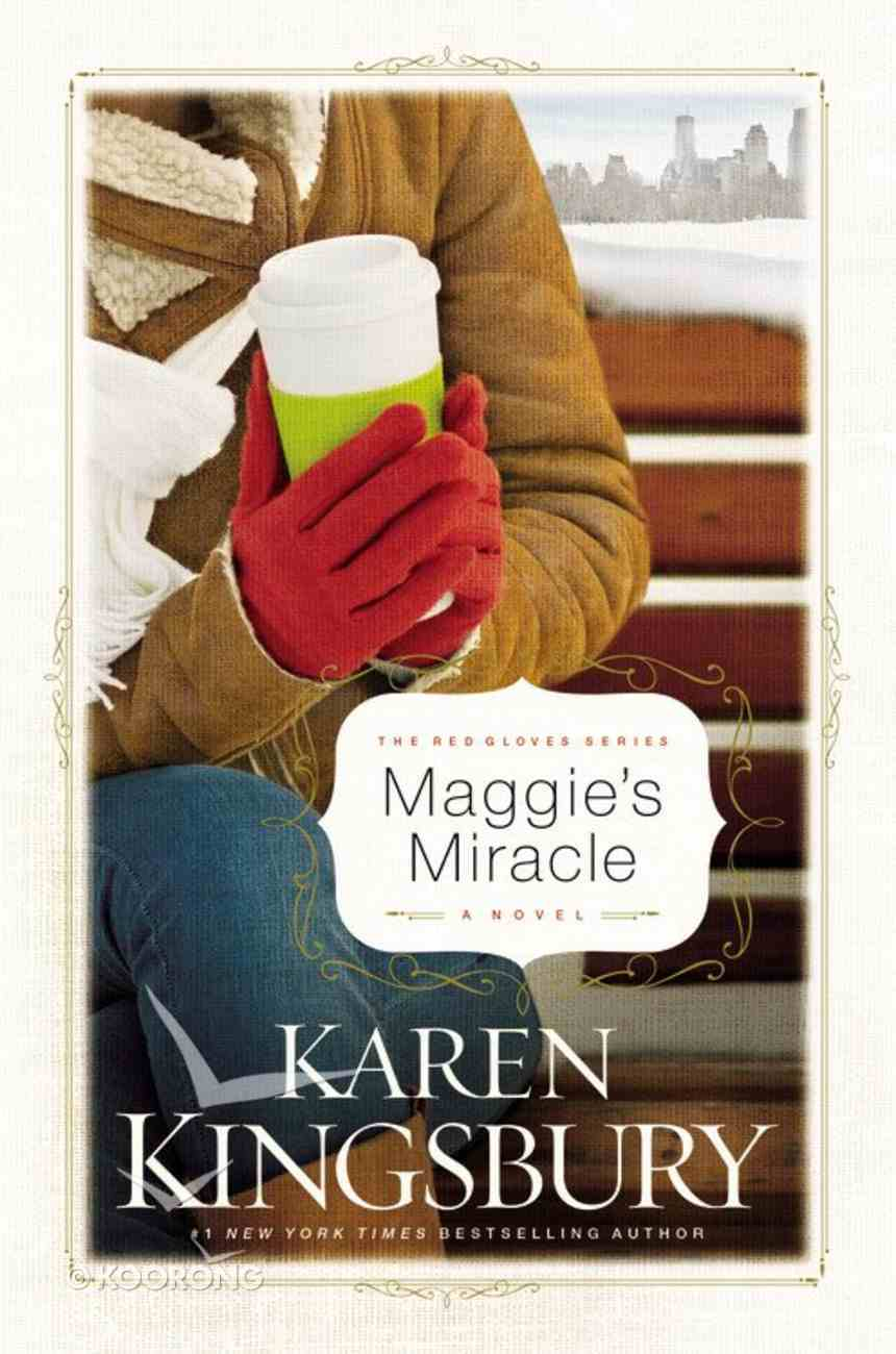 Maggie's Miracle (#02 in Red Gloves Series) Hardback
