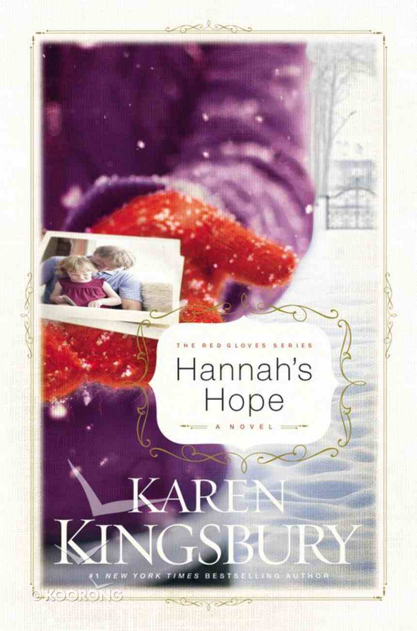 Hannah's Hope (#04 in Red Gloves Series) Hardback
