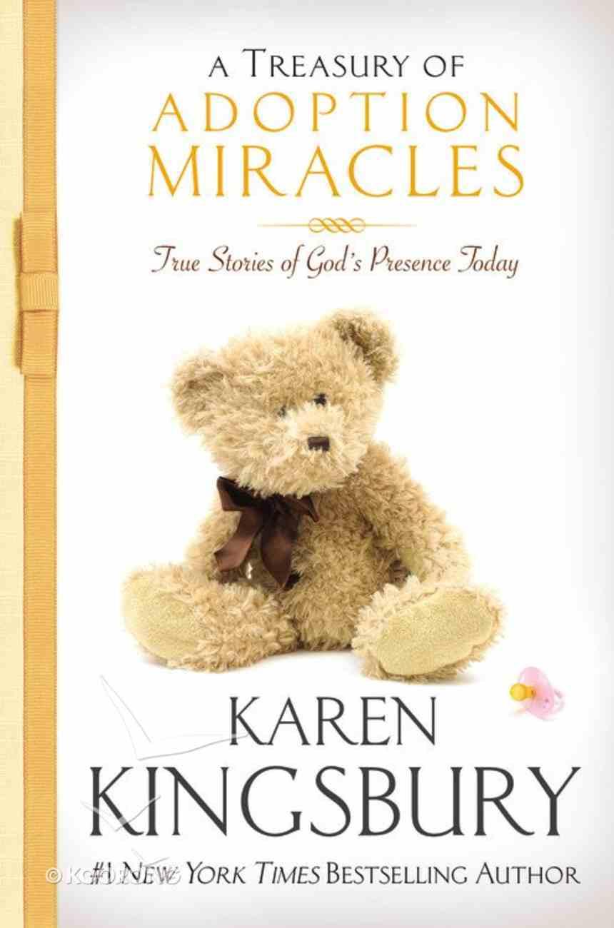 A Treasury of Adoption Miracles Hardback