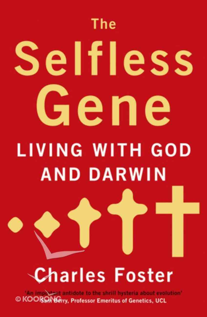 The Selfless Gene Paperback