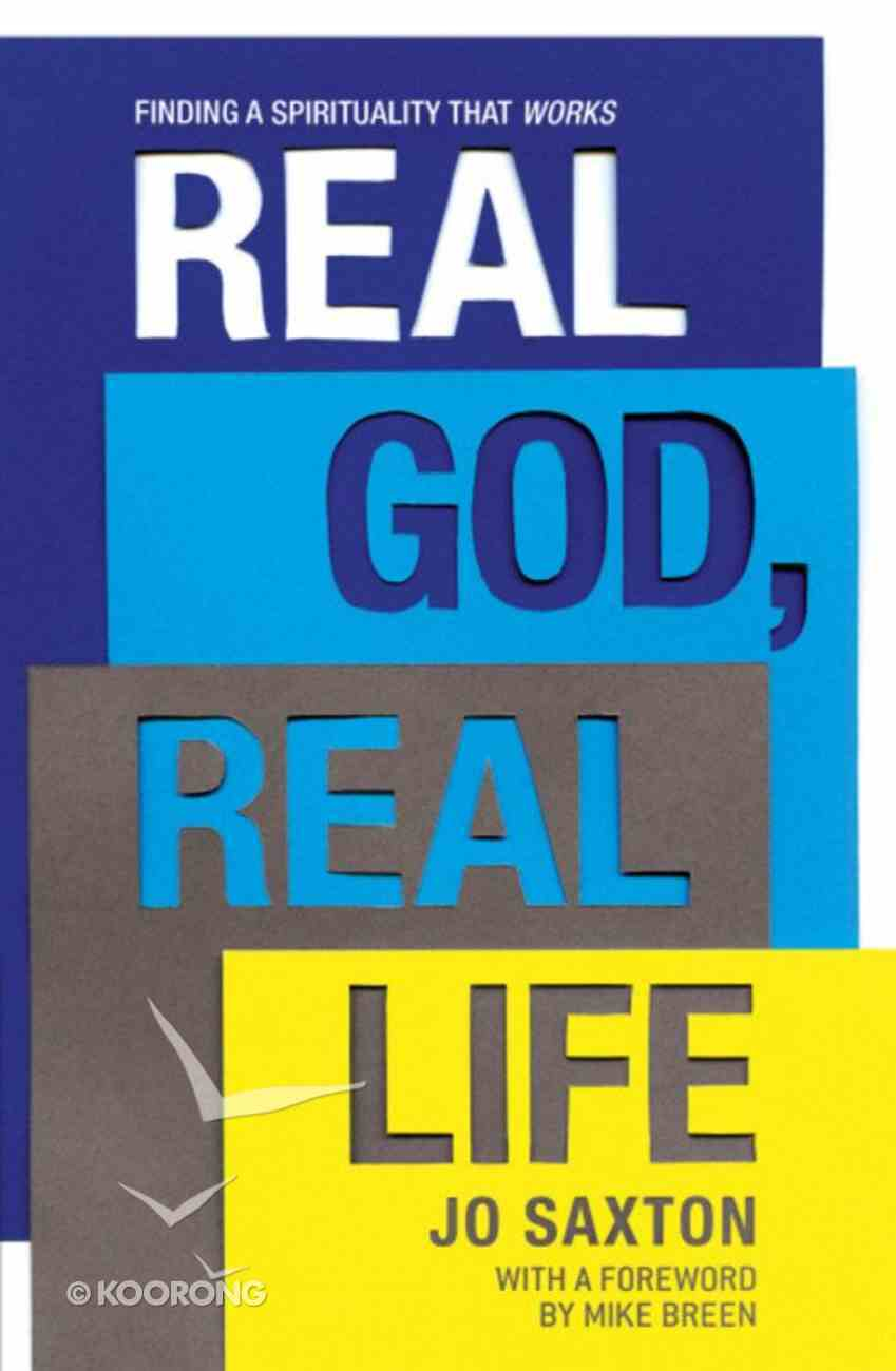 Real God, Real Life PB (Larger)