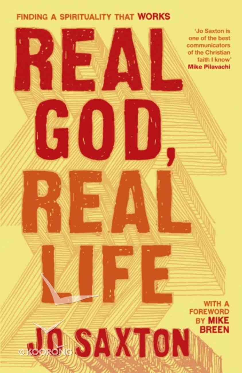 Real God, Real Life Paperback