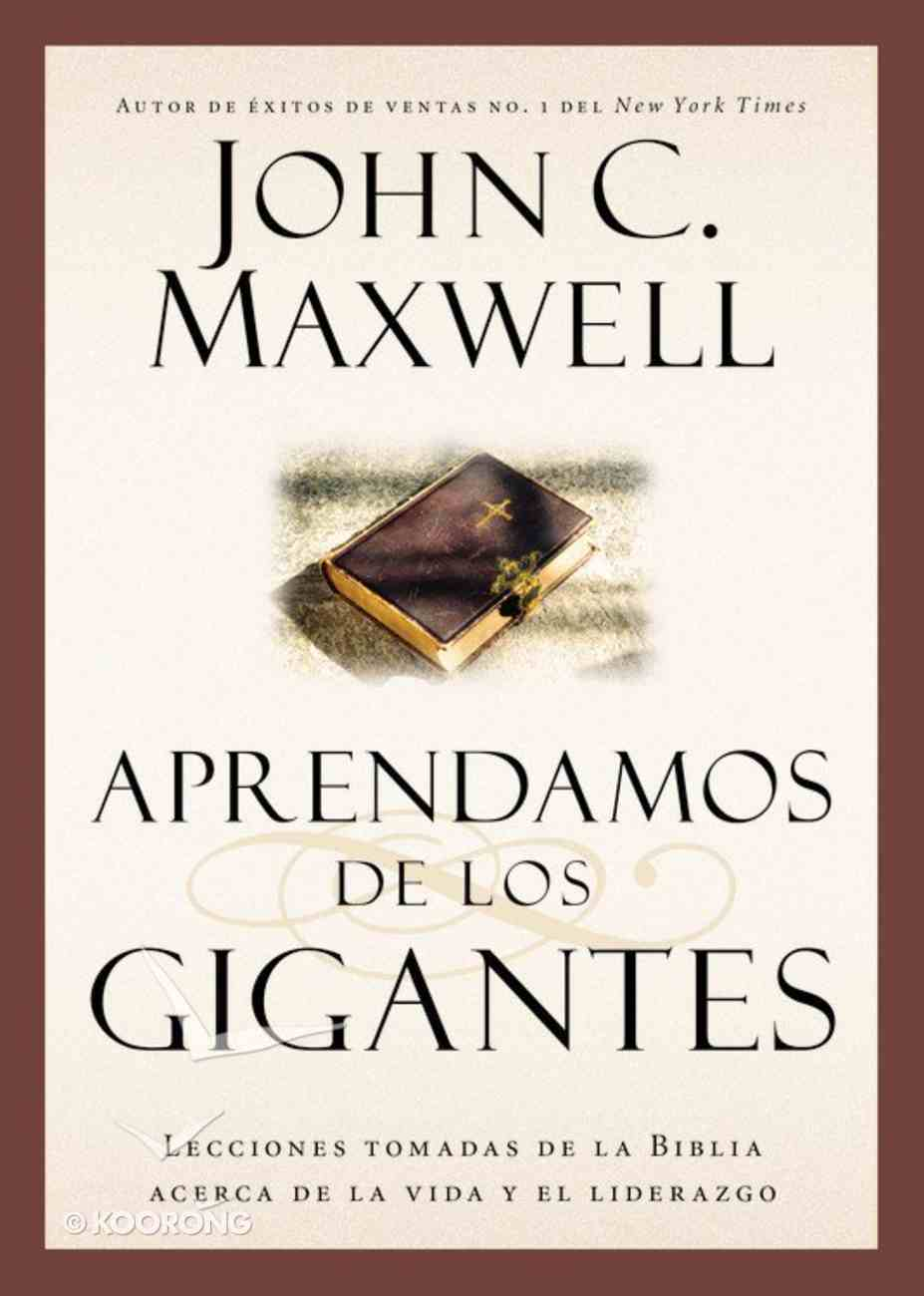 Aprendamos De Los Gigantes (Learning From The Giants) Paperback