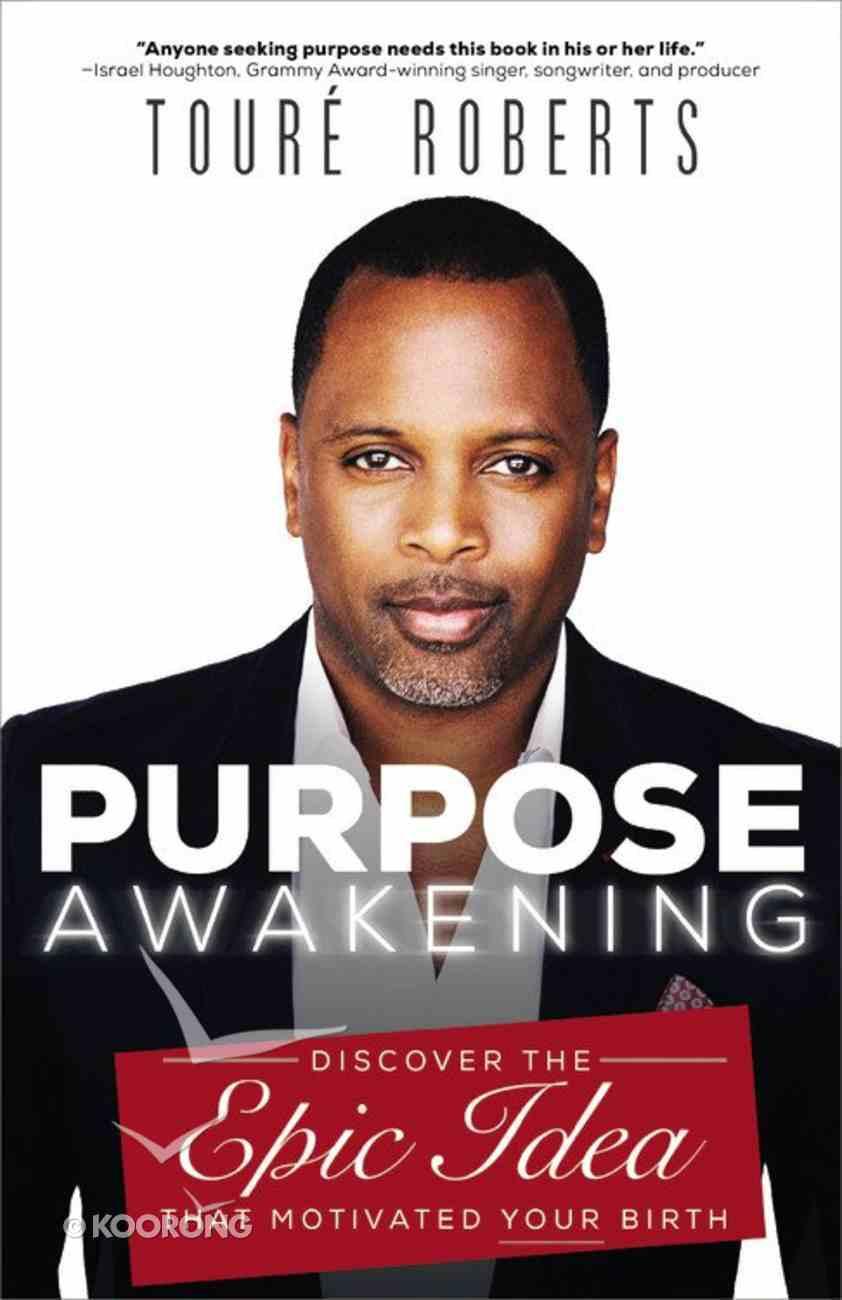 Purpose Awakening Paperback